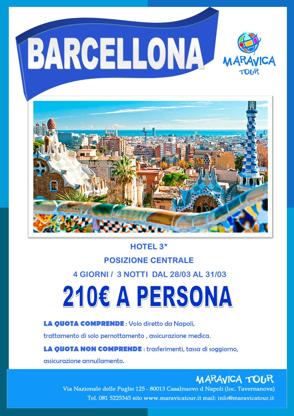 BARCELLONA MARZO 210€ – Maravica Tour – Agenzia Viaggi ...